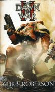 Dawn of War II by Chris Roberson Warhammer 40,000 book paperback (2009)